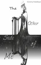 The other side of me: a hetalia fan-fic by MaddelynnHatter