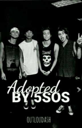 Adopted By 5SOS ( English Translation ) by CunicornMountainman