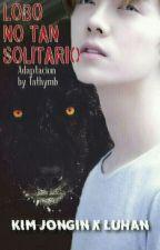1er Libro.. Lobo no tan solitario... Adap. Kailu.. by Tathymb