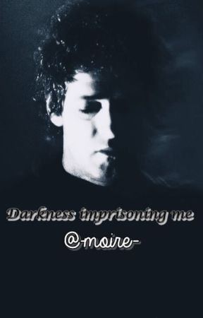 Darkness imprisoning me. by -moire-