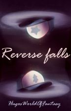 Reverse falls [CZ] by HugosWorldOfFantasy
