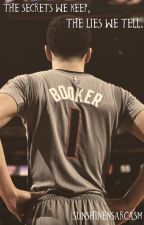 The Secrets We Keep, The Lies We Tell. | Devin Booker by sunshinensarcasm