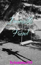 Invinsible Friend by Hazel_Jinzel