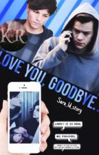Love you ,goodbye  #larry by sara_1d_story