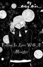 Falling In Love With A Monster by __Baby_Bear__