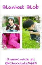 Blanket Blob [TŁUMACZENIE] | HunHan by OhChocolate0420