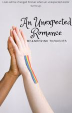 An unexpected romance by chasingthenight