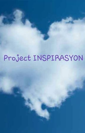 PROJECT INSPIRASYON by LeSorellePub