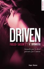 Driven II - Fueled by world_of_cindy