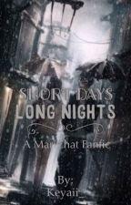 Short Days, Long Nights - Marichat Fanfic by Keyaii_