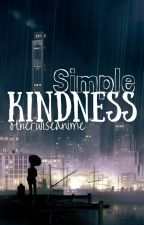 Simple Kindness [Victuuri Fanfic] ✔ by otherwiseanime