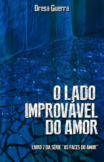 O lado improvável do amor