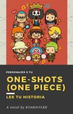 One-Shots (One Piece) Personaje x Tu by K1mb3rl1XD
