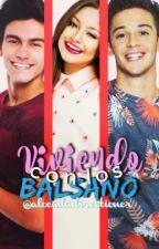 Viviendo Con Los Balsano. by alocadadirectioner