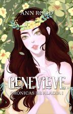 Genevieve, Crónicas de Aladia 1 by HaruhiOvers