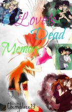 Love's Dead Memory (PPGXRRB) •SLOW UPDATES• (EDITING) by CherryBlaze23
