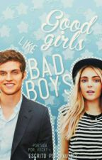 Good Girls like Bad Boys© #ChicAwards2017 by Pau3012