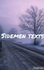 sidemen texts | sidemen & friends  by iamkpoptrash1