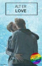 ALT ER LOVE [ Isak & Even ] EVAK by Irene199610