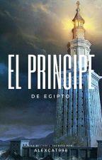El Príncipe De Egipto © (Gay) (Versión En Borrador)  by AlexCat998