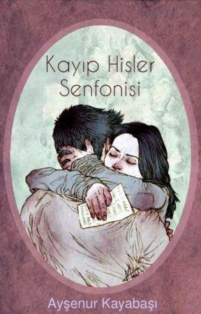 Kayıp Hisler Senfonisi by KliseMudiresi