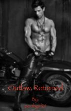 Outlaw: Returned by perthgirl29