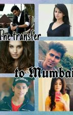 The transfer to Mumbai by bandana_j