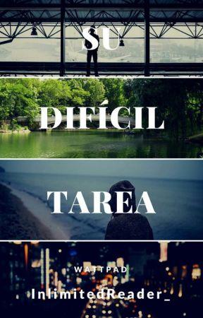Su Difícil Tarea © by UnlimitedReader_