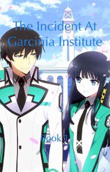 The Incident at Garcinia Institute