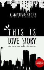 This is Love Story by IyFara