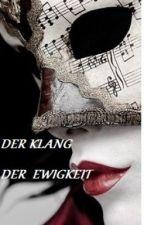 Der Klang der Ewigkeit ( Bd 1) by lebis93