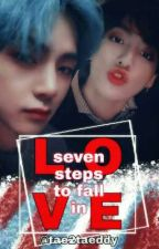 7 Steps to fall in love |vkook| by tae2taeddy