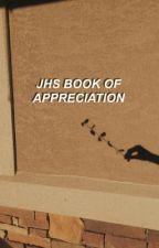 jhs » appreciation book by peachlism