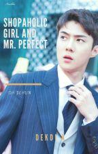 Shopaholic Girl And Mr. Perfect by Dekdi_A