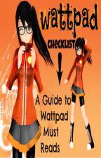 Wattpad Checklist. by XXscoobyXX