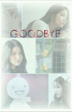 [S] Goodbye by marcella21marnie