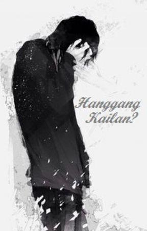 Hanggang Kailan? (BoyxBoy) by PrinceofDespair12
