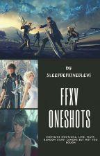 FFXV Oneshots ( HIATUS ) by SleepDeprivedLevi