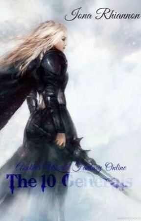 Another World Fantasy Online: The 10 Generals by Iona_Rhiannon
