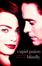cupid paints blindly {book 2} by opalspanda