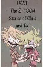 The Normal Lives of Chris and Ted by Ted_knt