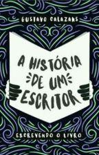 A História De Um Escritor 📚 (Revisão) by GuhhCalazans