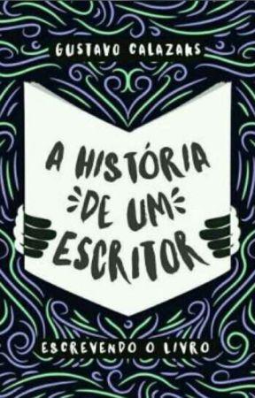 A História De Um Escritor 📚 by GuhhCalazans