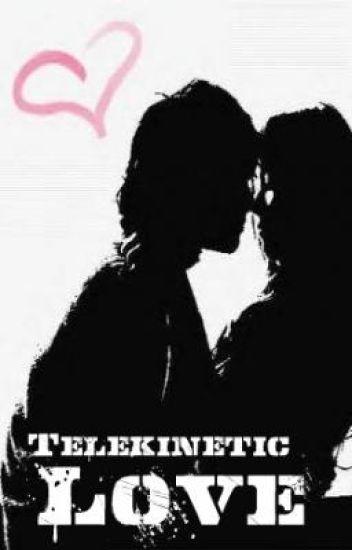 Telekinetic Love