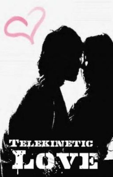 Telekinetic Love