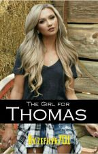 The Girl for Thomas *Book 2*  by zephyr701