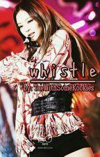 whistle    kth x kjn by TaeWithSomeKookies
