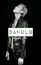 Dahulu +bamlis by bombay_ahhh