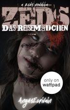 ZEDS: Das Reisemädchen (A ZEDS Spinoff Novella) #ZEDS by AngusEcrivain
