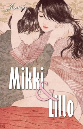 Mikki dan Lillo by Junieloo